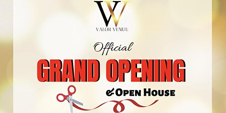 Valor Venue Grand Opening & Open House (FREE) tickets