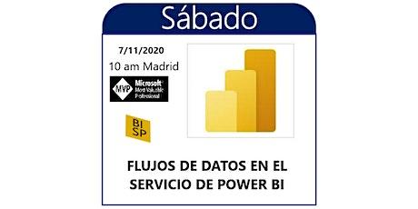 Sábados de Power BI II. Flujos de datos entradas