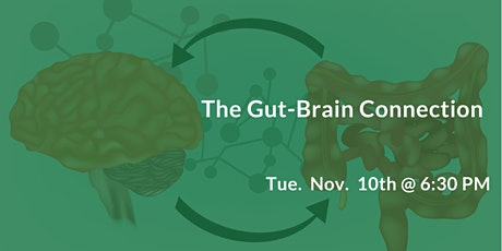 The Gut-Brain Connection - Autoimmune Disorders, IBS, Fibromyalgia, etc tickets