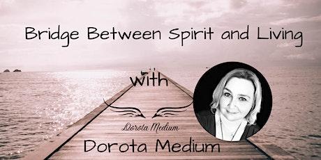 Bridge Between Spirit and Living tickets