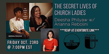 THE SECRET LIVES OF CHURCH LADIES by Deesha Philyaw w/ Arianna Rebolini tickets