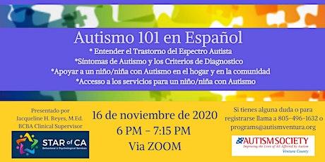 Autism Society Ventura County presenta Autismo 101 en Español. entradas