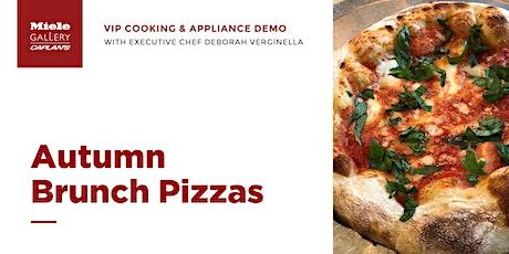 LIVE COOKING DEMO: Autumn Brunch Pizzas