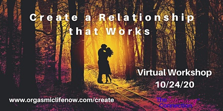 Create a Relationship that Works tickets