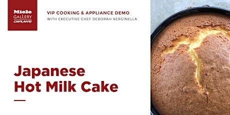 LIVE COOKING DEMO: Japanese Hot Milk Cake