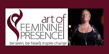 Introduction to Art of Feminine Presence tickets