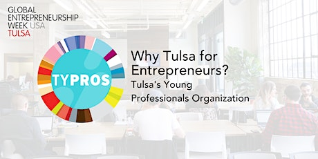 GEW: Why Tulsa for Entrepreneurs? tickets