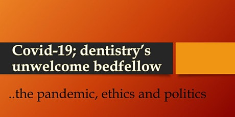 WBOP NZDA 2020 Day Course - Covid-19; dentistry's unwelcome bedfellow
