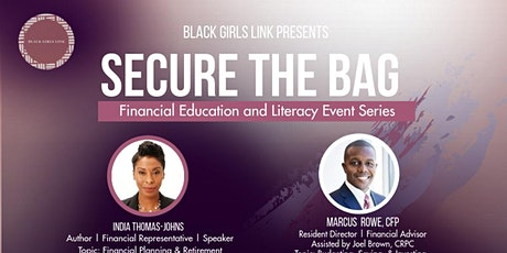 Secure The Bag: Financial Education and Literacy Event Series tickets