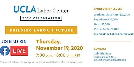 UCLA Labor Center 2020 Celebration tickets