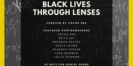GALLERY EXHIBITION: Black Lives Through Lenses curated by Cocoa Rae tickets