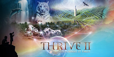 THRIVE II: This Is What It Takes (Film Screening) tickets