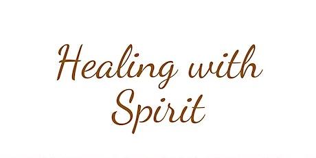 Healing with Spirit tickets