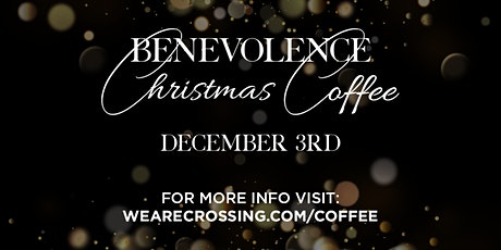 Benevolence Christmas Coffee 2020 | SouthShore Campus tickets