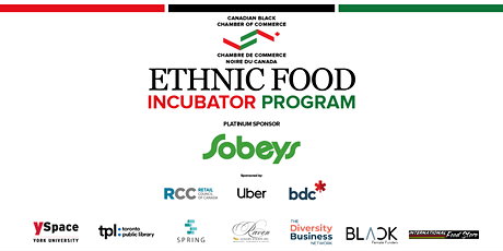 Canadian Black Chamber of Commerce - Ethnic Food Incubator Launch tickets