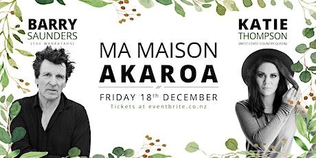 Barry Saunders & Katie Thompson at Ma Maison AKAROA tickets