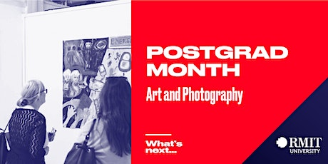 RMIT Postgrad Month: What's Next in Art & Photography tickets
