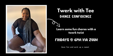 Dance Confidence Twerk tickets