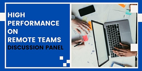 High performance on remote teams - Discussion Panel tickets