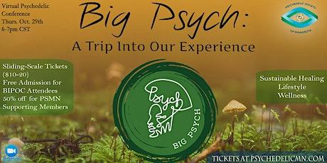 Big Psych: A Trip Into Our Experience tickets