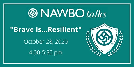 NAWBO Talks: Brave Is...Resilience tickets