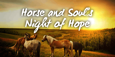 Horse and Soul's Night of Hope tickets