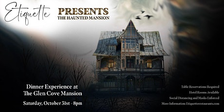 Etiquette Presents: The Haunted Mansion (Halloween Dinner Experience) tickets