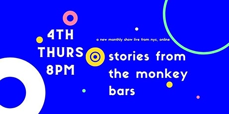 Stories from the Monkey Bars tickets