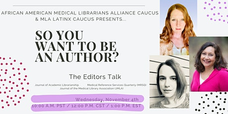 So You Want to Be An Author? The Editors Talk tickets