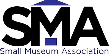 SMA Virtual Conference--Time to Think Big: Inspire! Grants for Small Museum tickets