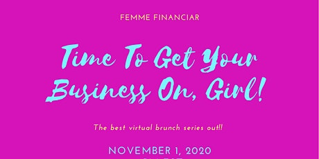 Boss Ladies Brunch - Time To Get Your Business On, Girl! tickets