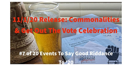 Commonalities Beer Release & Get Out The Vote Celebration (#7 of 20 events) tickets