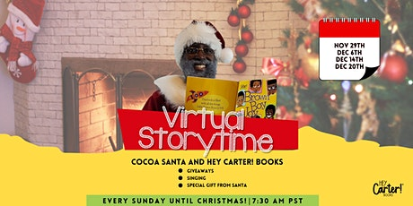 Virtual Story Time with Cocoa Santa and Hey Carter! Books tickets