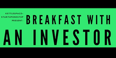 Breakfast With An Investor:  Ron Shigeta, Alix Venture Capital tickets