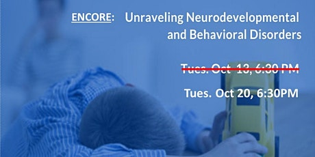 Encore Unraveling Neurodevelopmental and Behavioral Disorders - ADHD Autism tickets