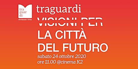 TRAGUARDI PER VERONA: LA CITTÀ DEL FUTURO tickets