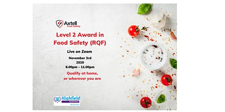 MCA recognised Level 2 Award in Food Safety (RQF) on Zoom tickets