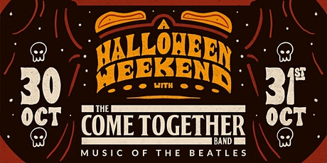 A Halloween Weekend With The Come Together Band: Music Of The Beatles tickets