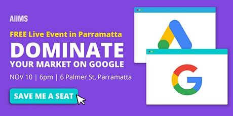 Free LIVE Event in Parramatta: DOMINATE  ON GOOGLE tickets
