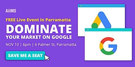 Free LIVE Event in Parramatta: DOMINATE  ON GOOGLE tickets