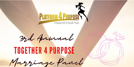 """Together 4 Purpose"" Marriage Empowerment Panel tickets"