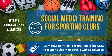 FREE Social Media Training for Sporting Clubs & Organisations (Part 2) tickets