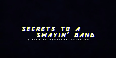 Secrets to a Swayin' Band Premiere Night at Redlands College tickets