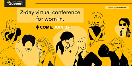 Content Is Queeen! Conference tickets