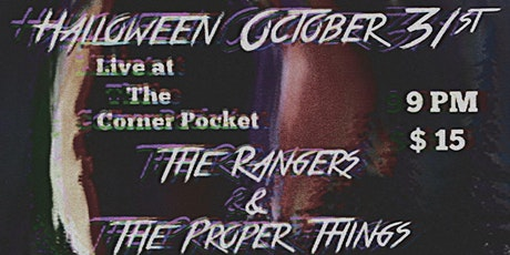 The Rangers & The Proper Things tickets