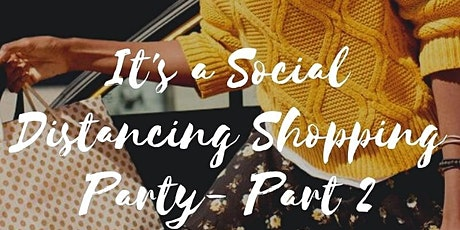 Social Distancing Shopping Party 2.0 tickets