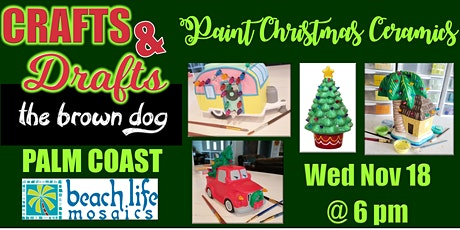 Crafts & Drafts: Paint you own ceramic Christmas tree & More tickets
