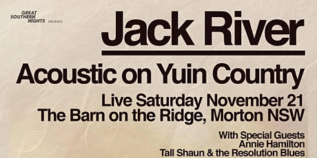"Great Southern Nights presents Jack River ""Acoustic on Yuin Country"" tickets"