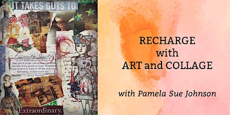 Recharge with Art and Collage with Pamela Sue Johnson tickets