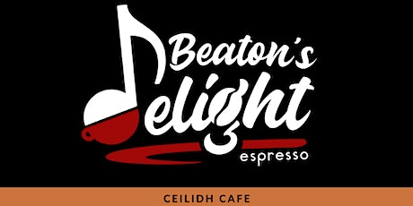 Ceilidh Cafe - Second Sitting tickets
